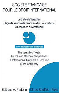 Le traité de Versailles - Regards franco-allemands en droit international à l'occasion du centenaire