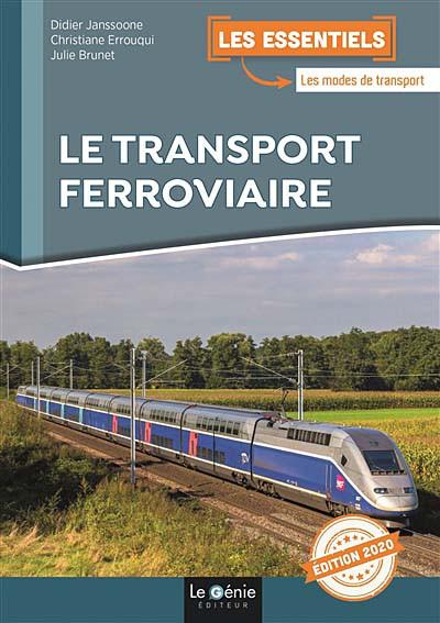 Le transport ferroviaire - Édition 2020