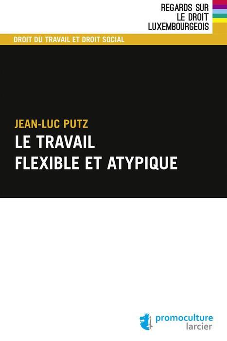 Le travail flexible et atypique