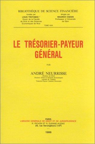 Le Trésorier-payeur général