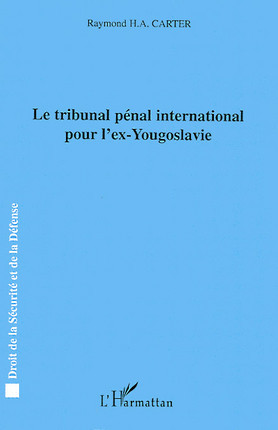 Le tribunal pénal international pour l'ex-Yougoslavie