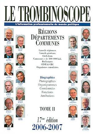 Le trombinoscope : l'information professionnelle du monde politique 2006-2007