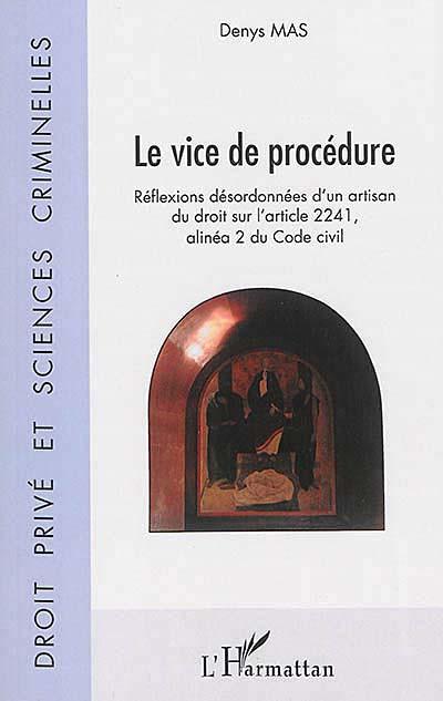 Le vice de procédure