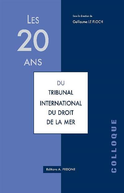 Les 20 ans du tribunal international du droit de la mer