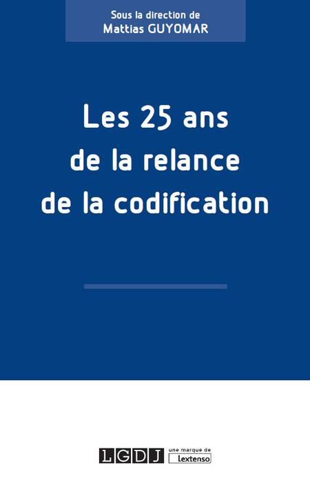 [EBOOK] Les 25 ans de la relance de la codification