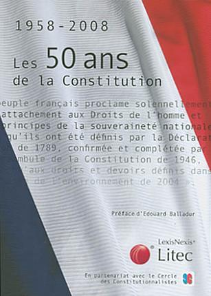 Les 50 ans de la Constitution 1958-2008