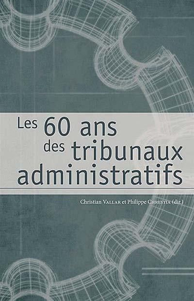 Les 60 ans des tribunaux administratifs