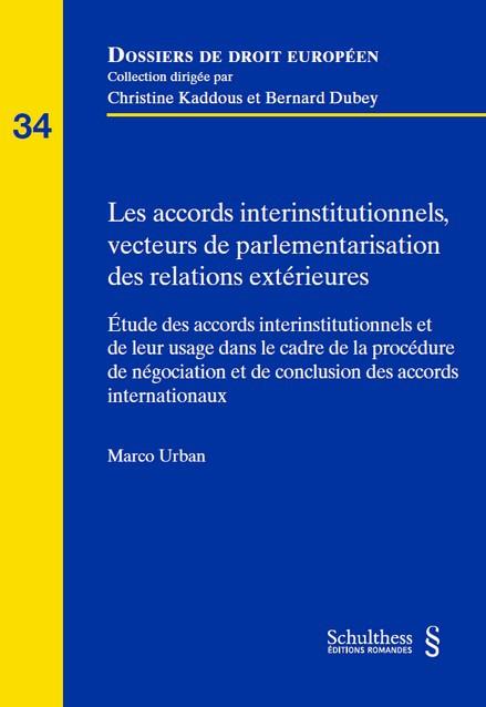 Les accords interinstitutionnels, vecteurs de parlementarisation des relations extérieures