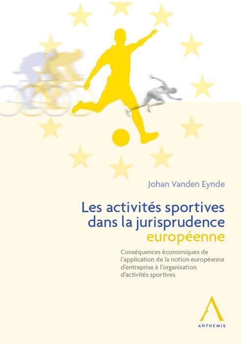 Les activités sportives dans la jurisprudence européenne