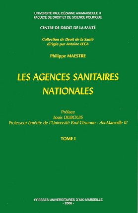 Les agences sanitaires nationales, 2 volumes