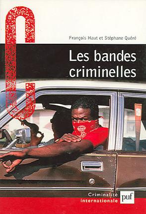 Les bandes criminelles