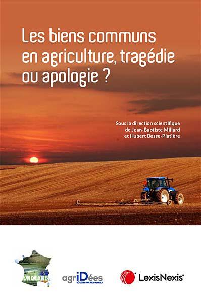 Les biens communs en agriculture, tragédie ou apologie ?