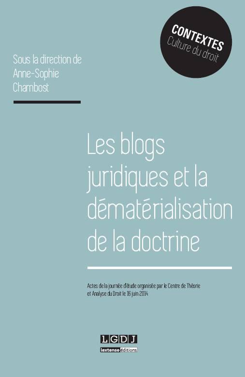 Les blogs juridiques et la dématérialisation de la doctrine