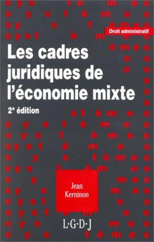 Les cadres juridiques de l'économie mixte