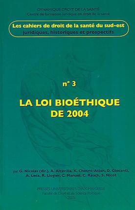 La loi bioéthique de 2004
