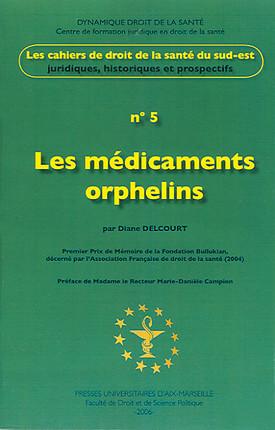 Les médicaments orphelins