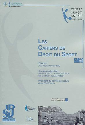 Les cahiers de droit du sport, 2013 N°30