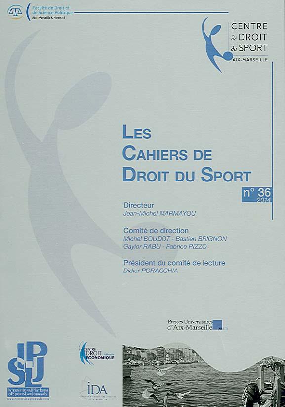 Les Cahiers de Droit du Sport, 2014 N°36