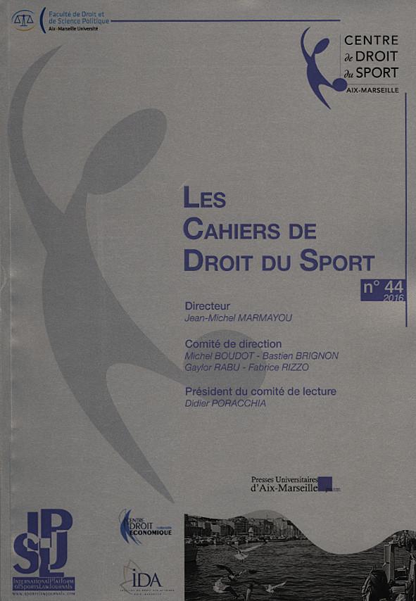 Les Cahiers de Droit du Sport, 2016 N°44