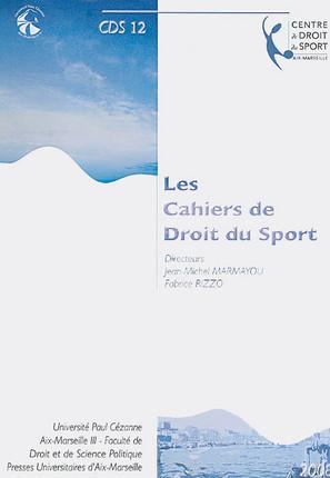 Les cahiers de droit du sport N°12