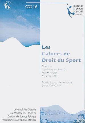 Les cahiers de droit du sport N°16