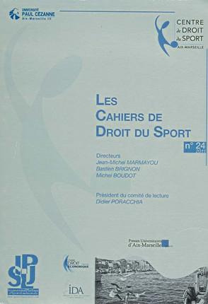 Les cahiers de droit du sport N°24
