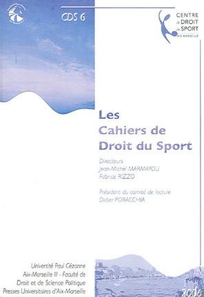 Les cahiers de droit du sport N°6