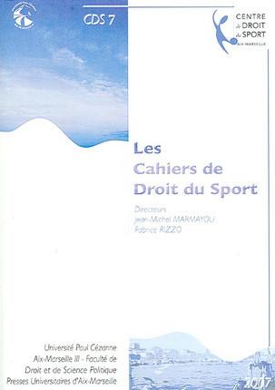 Les cahiers de droit du sport N°7