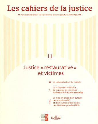 Les cahiers de la justice, printemps 2006 N°1