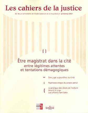 Les cahiers de la justice, printemps 2007 N°2