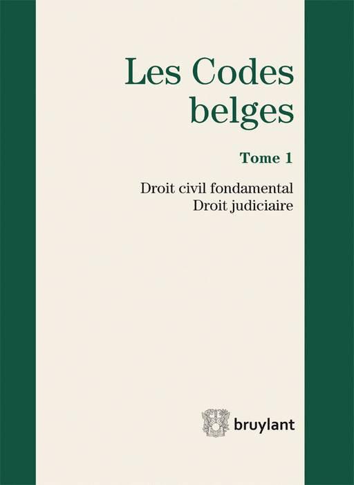 Les codes belges. Droit civil fondamental - Droit judiciaire - 2015