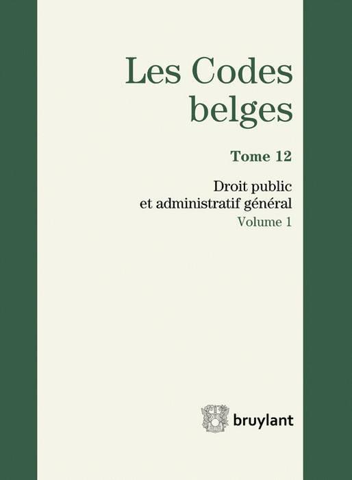 Les codes belges. Droit public et administratif général - 2 volumes