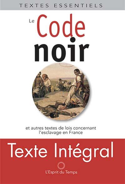 Les codes noirs : texte intégral