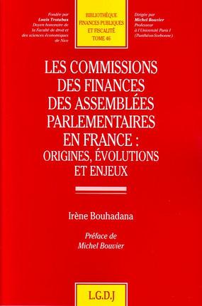 Les commissions de finances des assemblées parlementaires en France : origines, évolutions et enjeux