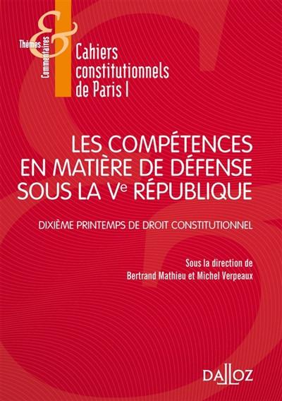 Les compétences en matière de défense sous la Ve République