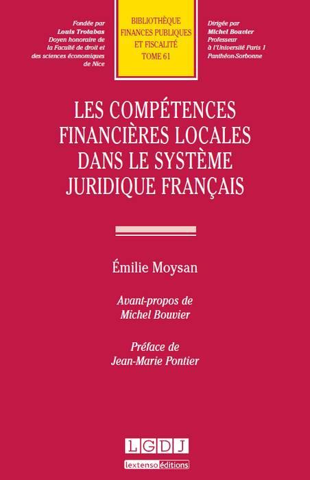 Les compétences financières locales dans le système juridique français
