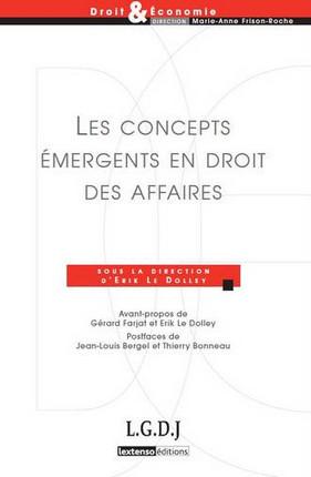 Les concepts émergents en droit des affaires
