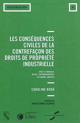 Les conséquences civiles de la contrefaçon des droits de la propriété industrielle