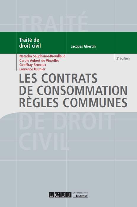 Les contrats de consommation - Règles communes