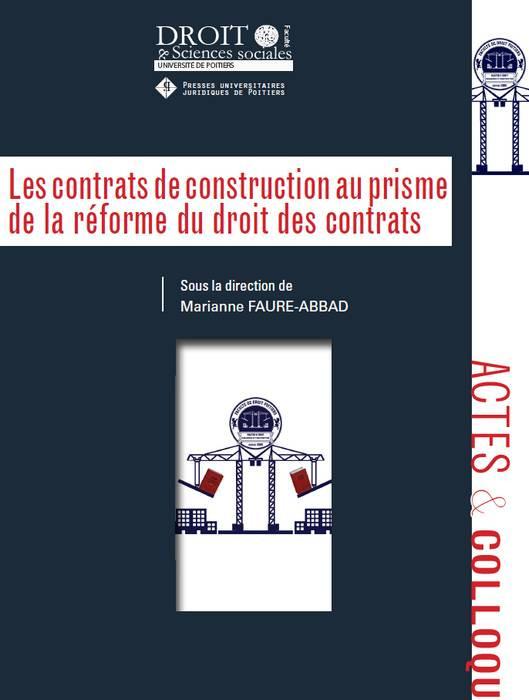 Les contrats de construction au prisme de la réforme du droit des contrats