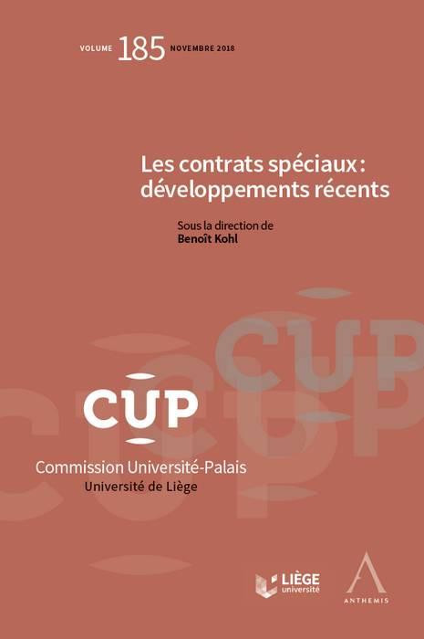 Les contrats spéciaux : développements récents
