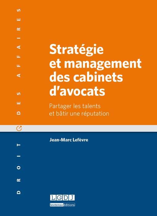 Stratégie et management des cabinets d'avocats