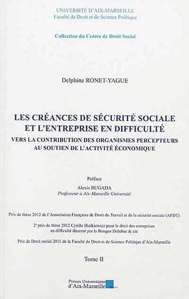 Les créances de sécurité sociale et l'entreprise en difficulté, 2 volumes