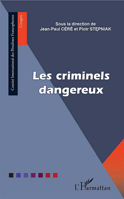 Les criminels dangereux