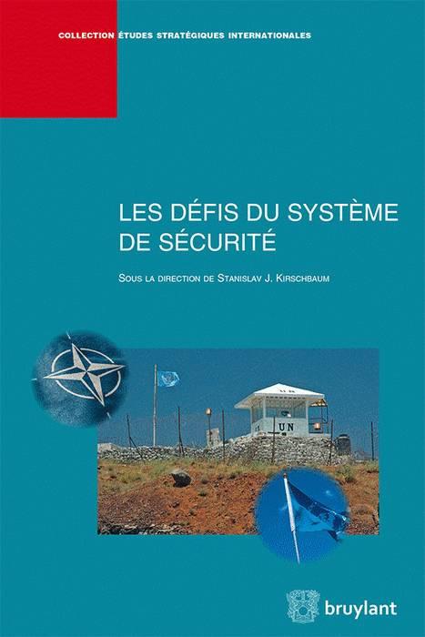 Les défis du système de sécurité