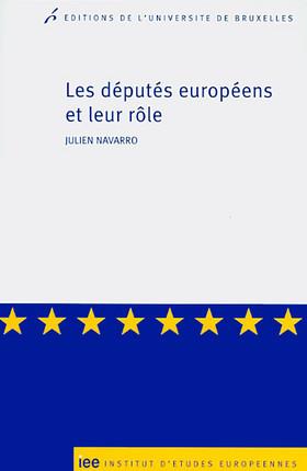Les députés européens et leur rôle