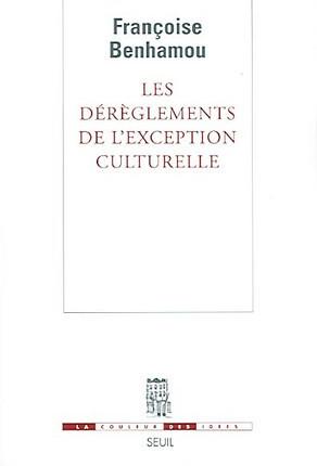 Les dérèglements de l'exception culturelle