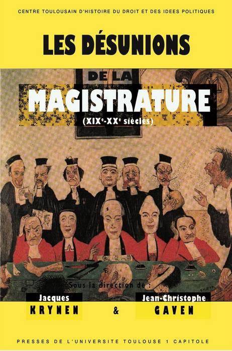 Les désunions de la magistrature, 2013