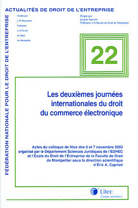 Les deuxièmes journées internationales du droit du commerce électronique