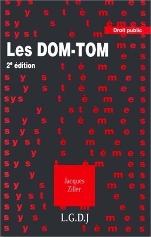 Les Dom-Tom, départements, régions d'outre-mer, territoires et collectivités territoriales d'outre-mer